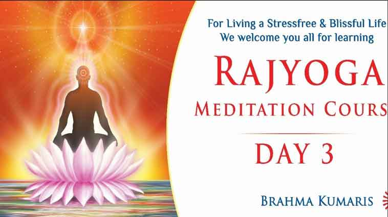 Rajyoga Meditation Course Day 3 - Method & Attainment of Rajyoga